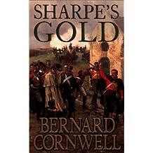 Sharpe's Gold: Richard Sharpe and the Destruction of Almeida, August 1810 (The Sharpe Series)