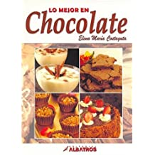 Lo Mejor En Chocolate / The Best in Chocolate