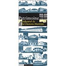 Patrimoine industriel de la Charente-Maritime