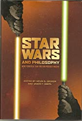 Star Wars and Philosophy: More Powerful Than You Can Possibly Imagine (2009-12-24)