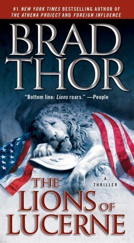 The Lions of Lucerne by Thor, Brad published by Pocket Star (2010) Mass Market Paperback