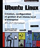 Ubuntu Linux - Création, configu...