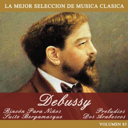 ... Debussy: Rincón Para Niños - S..