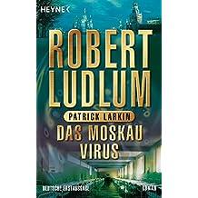 Das Moskau Virus (COVERT ONE, Band 6)
