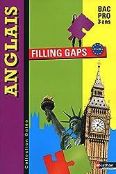 Anglais - Filling gaps - Bac Pro 3 ans