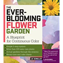 The Ever-Blooming Flower Garden: A Blueprint for Continuous Color (English Edition)