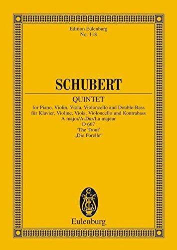 Quintett A-Dur:Forellen-Quintett. op. 114. D 667. Klavier, Violine, Viola, Violoncello und Kontrabass. Studienpartitur. (Eulenburg Studienpartituren)