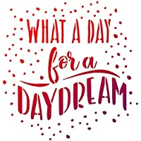 Universalschablone A4 -What a day for a daydream-