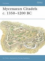 Mycenaean Citadels c. 1350-1200 BC (Fortress)