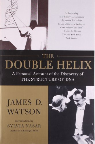 [The Double Helix: A Personal Account of the Discovery of the Structure of DNA] [By: Watson, James D.] [June, 2001] (D James Watson)