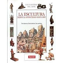 Escultura, la (NO FICCION INFANTIL)