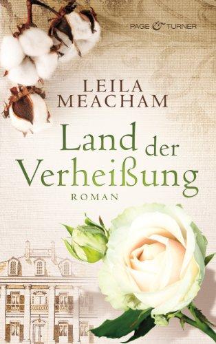 Land der Verheißung: Roman von [Meacham, Leila]