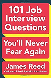 101 Job Interview Questions You'll Never Fear Again by James Reed (2016-05-03)