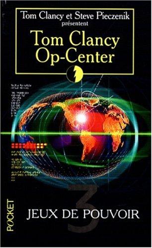 Op-center, tome 3 : Jeux de pouvoir
