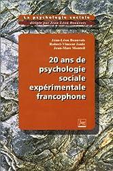 La psychologie sociale Tome 6 : 20 ans de psychologie sociale expérimentale francophone