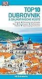 Top 10 Reiseführer Dubrovnik & Dalmatinische Küste: mit Extrakarte und kulinarischem Sprachführer zum Herausnehmen