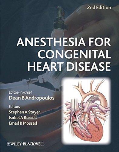 Anesthesia for Congenital Heart Disease (2010-02-01)