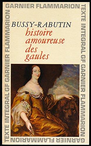 Histoire amoureuse des gaules - Chronologie et préface de Antoine Adam - Index des noms cités