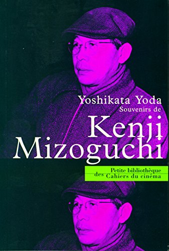 Souvenirs de Kenji Mizoguchi par Yoda Yoshikata