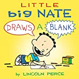 Little Big Nate: Draws A Blank (English Edition)