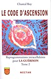 Le code d'ascension 2 (Hors-collection) (French Edition)
