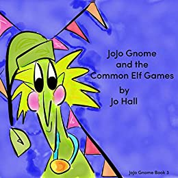 Descargar Utorrent Com Español JoJo Gnome & the Common Elf Games: JoJo Gnome Book 3 Epub Torrent