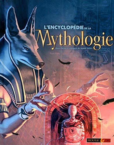 L'encyclopédie de la Mythologie par Neil Philip