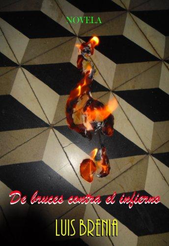 De bruces contra el infierno por Luis Brenia