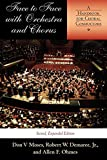 Face to Face with Orchestra and Chorus, Second, Expanded Edition: A Handbook for Choral Conductors