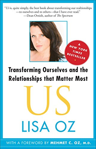 US: Transforming Ourselves and the Relationships that (English Edition)