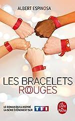 Les Bracelets rouges - Le Monde soleil de Albert Espinosa