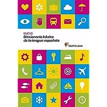 NUEVO DICCIONARIO BÁSICO DE LA LENGUA ESPAÑOLA SANTILLANA (Dictionaries) - 9788468015835