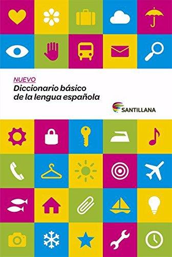 Nuevo Diccionario Básico de la Lengua Espanola Santillana (Dictionaries) por Aa.Vv.