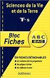 ABC Bac - Bloc Fiches : Sciences de la Vie et de la Terre, terminale S