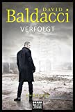 Verfolgt: Thriller (Will Robie, Band 2) - David Baldacci