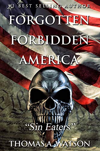 Forgotten Forbidden America: Sin Eaters (English Edition)