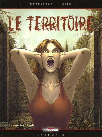 Le Territoire, Tome 3 : Disparition