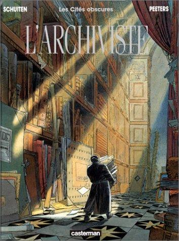 Les Cités Obscures, tome 3 : L'Archiviste