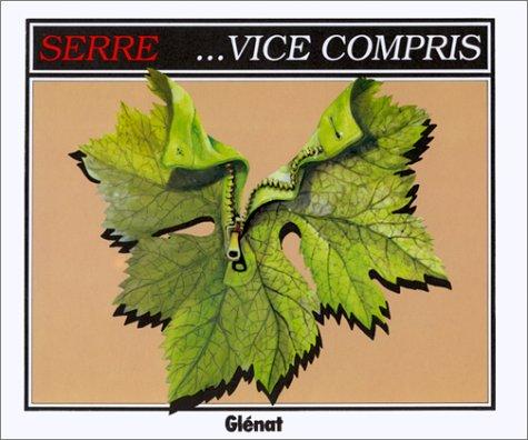 Vice compris par Claude Serre
