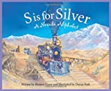 S is for Silver: A Nevada Alphabet (Discover America State by State) by Eleanor Coerr (2004-08-20)