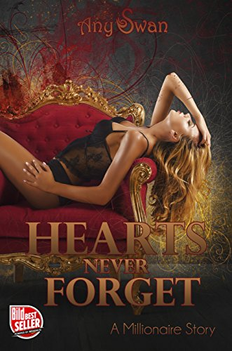 Hearts never forget: A Millionaire Story von [Swan, Any]