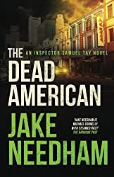The Dead American (The Inspector Tay Novels) (Volume 3) by Jake Needham (2015-12-22)