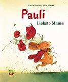 Pauli - Liebste Mama