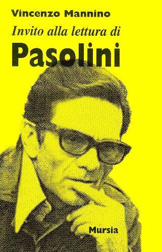 Invito alla lettura di Pier Paolo Pasolini