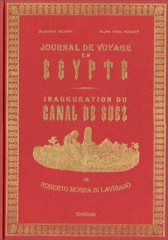 Journal de voyage en Egypte : Inauguration du Canal de Suez
