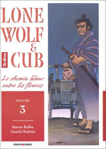 Lone wolf & cub Vol.3 par KOIKE Kazuo