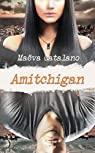 Amitchigan par Catalano