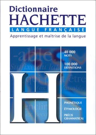 Dictionnaire Hachette langue française. Edition 2000