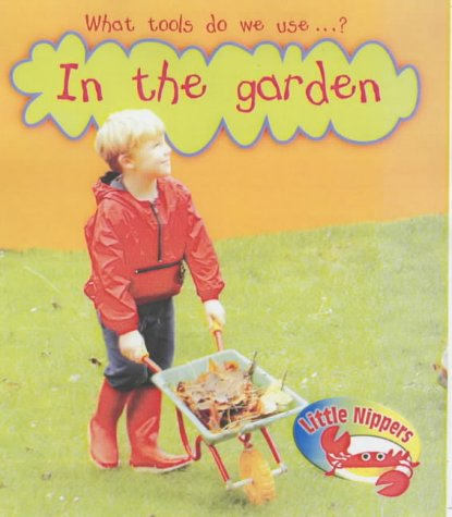 What tools do we use - ? in the garden