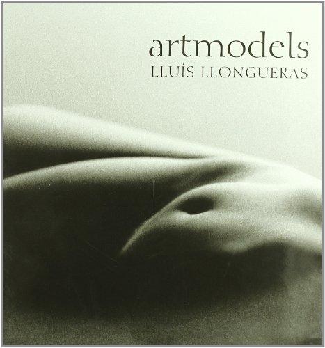 Descargar Libro Artmodels. Lluís Llongueras de Artistas varios